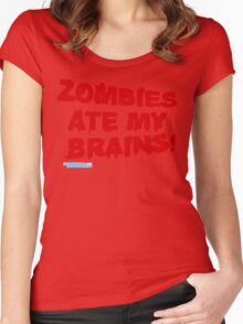 Zombies Ate My Brains Women's Fitted Scoop T-Shirt