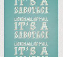 Sabotage by threeblackdots