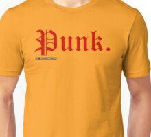 Punk. Unisex T-Shirt