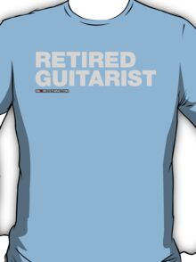 Retired Guitarist T-Shirt