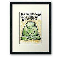 Green Monster Inspirational Message Framed Print