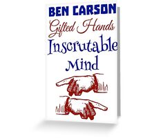 Ben Carson Gifted Hands Greeting Card