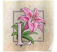 L is for Lily - full image shirt Poster