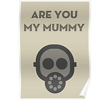 Are you my Mummy Poster