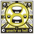 Gnarly As Hell by Neil Manuel