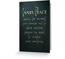 Inner Peace begins... Greeting Card