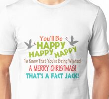 Happy To Know You're Wished A Merry Christmas Unisex T-Shirt