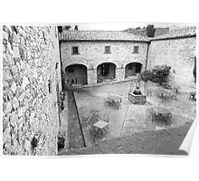 The Tuscan Courtyard Poster