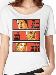 The Good The Bad and The Buffy Women's Relaxed Fit T-Shirt