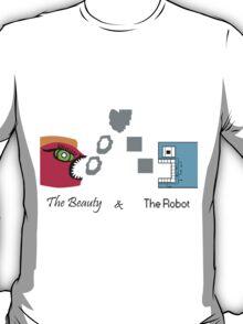 The Beauty & The Robot T-Shirt