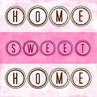 Home Sweet Home in Pink by Catherina Amor