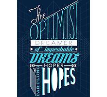 The Optimist Photographic Print