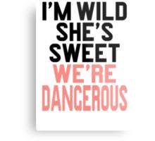 Im WIld She's Sweet We're Dangerous (1 of 2) Metal Print