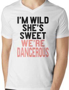 Im WIld She's Sweet We're Dangerous (1 of 2) Mens V-Neck T-Shirt