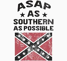 ASAP As Southern As Possible Unisex T-Shirt
