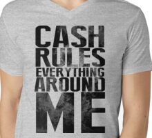 Cash Rules Everything Around Me Mens V-Neck T-Shirt