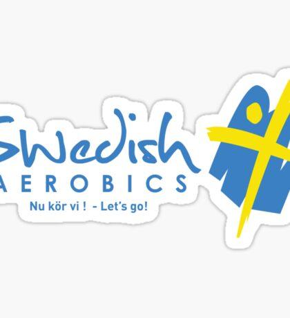 Swedish Aerobics (Hoodie) Sticker