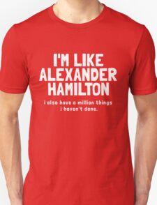 Like Hamilton (white font) T-Shirt