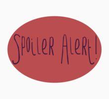 Spoiler Alert! by NoPogo