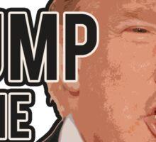 Can't Stump the Trump! Sticker