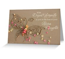 With Deepest Sympathy - Daughter Greeting Card