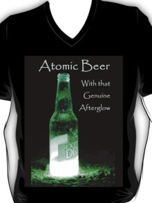 Atomic Beer - With that Genuine Afterglow  T-Shirt