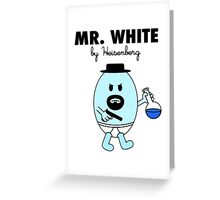 Mr White Greeting Card