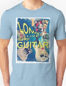 LONG LIVE SURF GUITAR T-Shirt