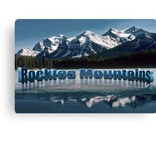 Rockies Mountains  Bunff National park Canada Canvas Print