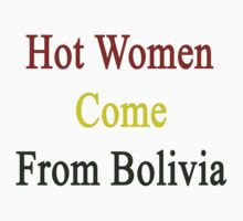 Hot Women Come From Bolivia by supernova23