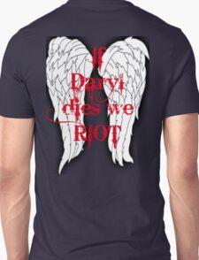 If Daryl Dies... Unisex T-Shirt