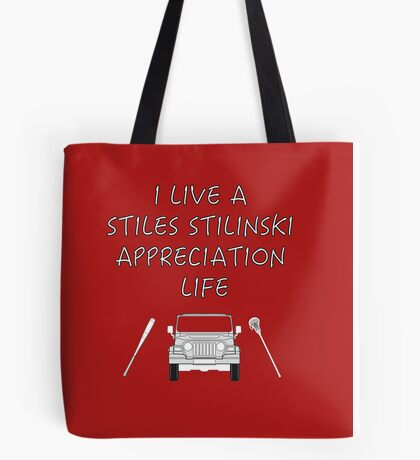 I Live a Stiles Stilinski Appreciation Life Tote Bag