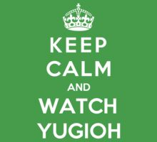 Keep Calm And Watch YUGIOH Kids Clothes