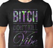 Bitch don't kill my vibe - Hawaii Parrot T-Shirt