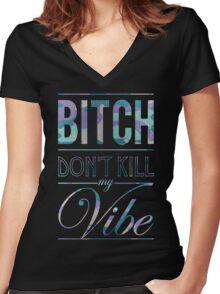 Bitch don't kill my vibe - Grape Camo Women's Fitted V-Neck T-Shirt