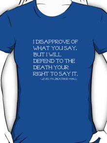 Evelyn Beatrice Hall T-Shirt