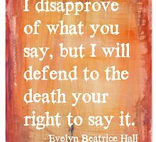 Evelyn Beatrice Hall Quote by lunanshee