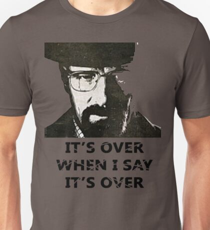 Its Not Over Unisex T-Shirt