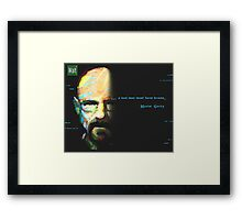 A Bad Man Must Have Brains Framed Print