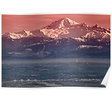 Majestic Mt Baker and downtown Vancouver Poster