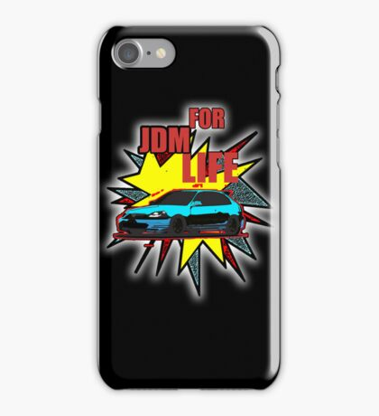 Jdm For Life Hoodie, T-Shirts, Kids Clothes, Sticker, iPhone Case, & iPad Case iPhone Case/Skin
