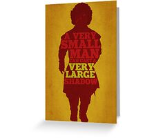 Game of Thrones - Tyrion: A Very Large Shadow Greeting Card