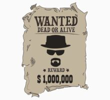 Wanted Walter White by Musicfreak