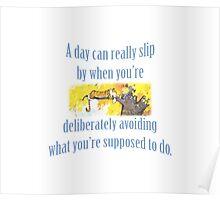 Procrastination according to Calvin & Hobbes Poster