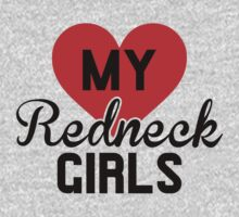 Love My Redneck Girls by KatBDesigns