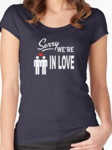 Sorry we are in love Women's Fitted Scoop T-Shirt