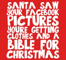 Santa saw your Facebook pictures by sweetsisters