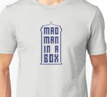 Mad Man In A Box Unisex T-Shirt