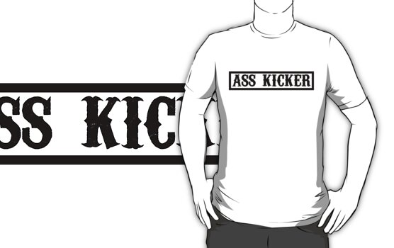 ass kicker by toxtethavenger