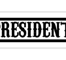 President Sticker